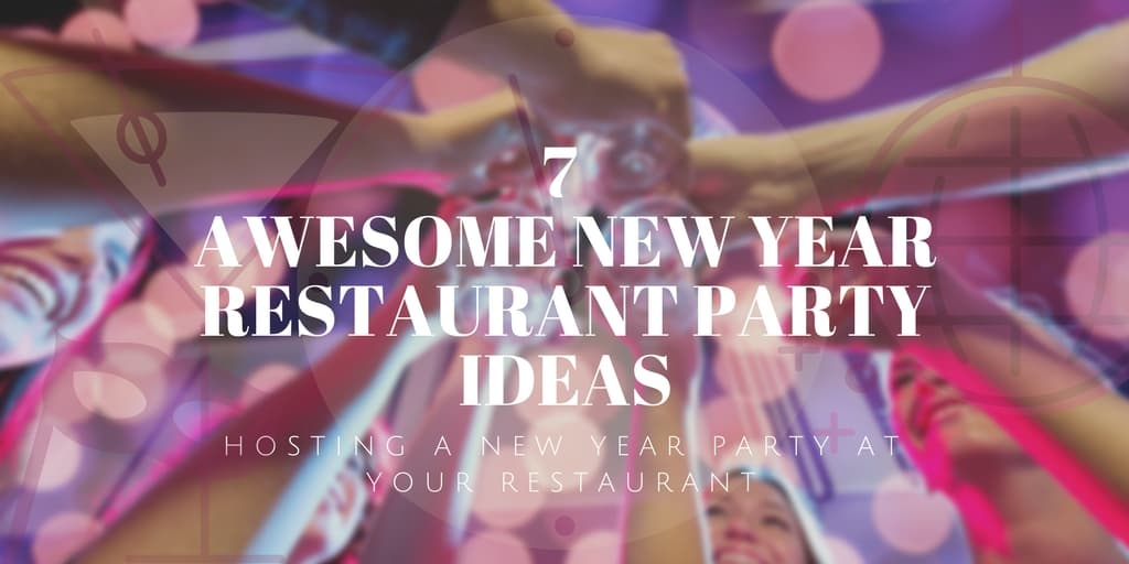 New Year Restaurant Party Ideas