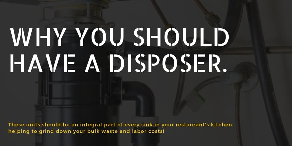 Why You Should Have a Disposer