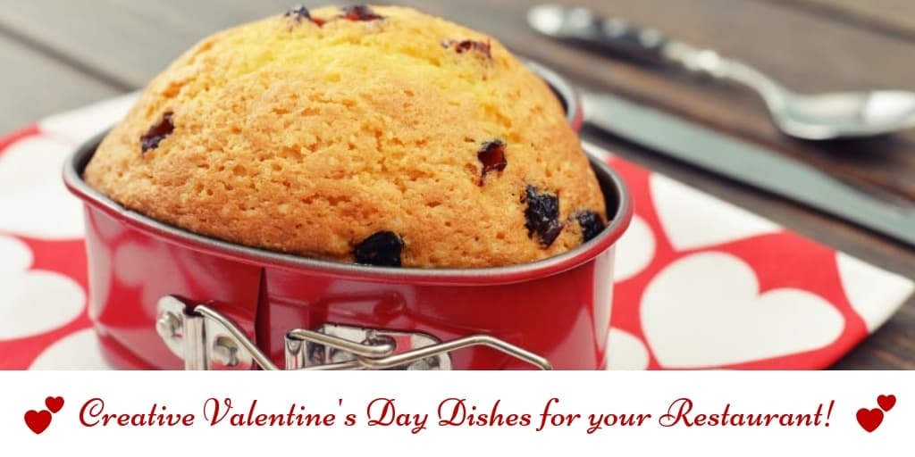 Creative Valentine's Day Dishes for your Restaurant