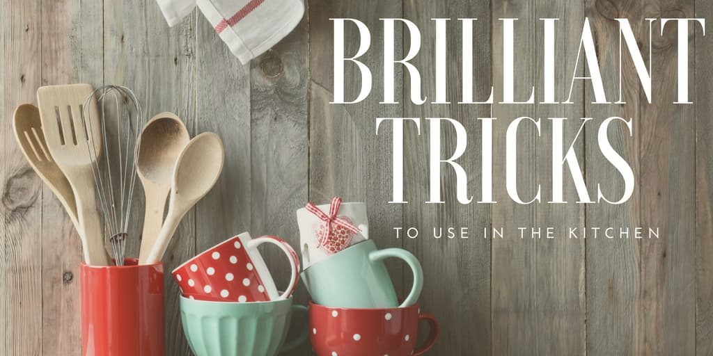 Tricks for Kitchen