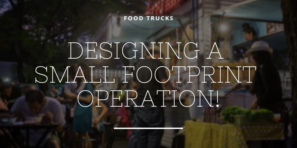 Designing a Small Footprint Operation