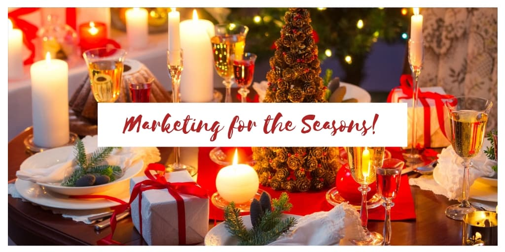 Marketing for the Seasons