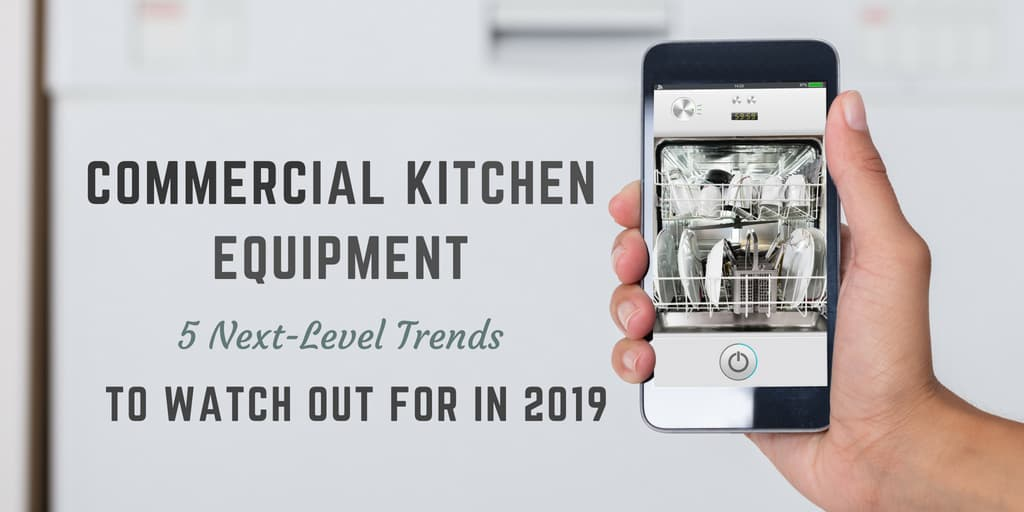 Commercial Kitchen Equipment Trends