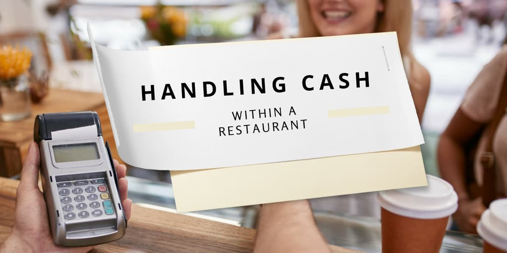 Handling Cash Within a Restaurant