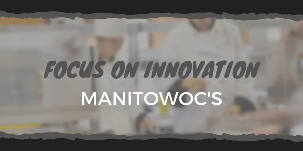 Manitowoc's Focus on Innovation