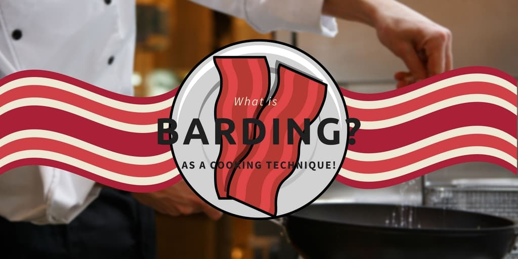 Barding Cooking Technique