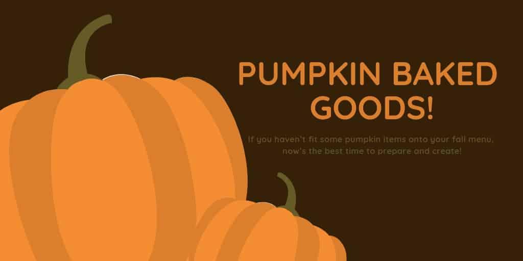 Pumpkin Baked Goods
