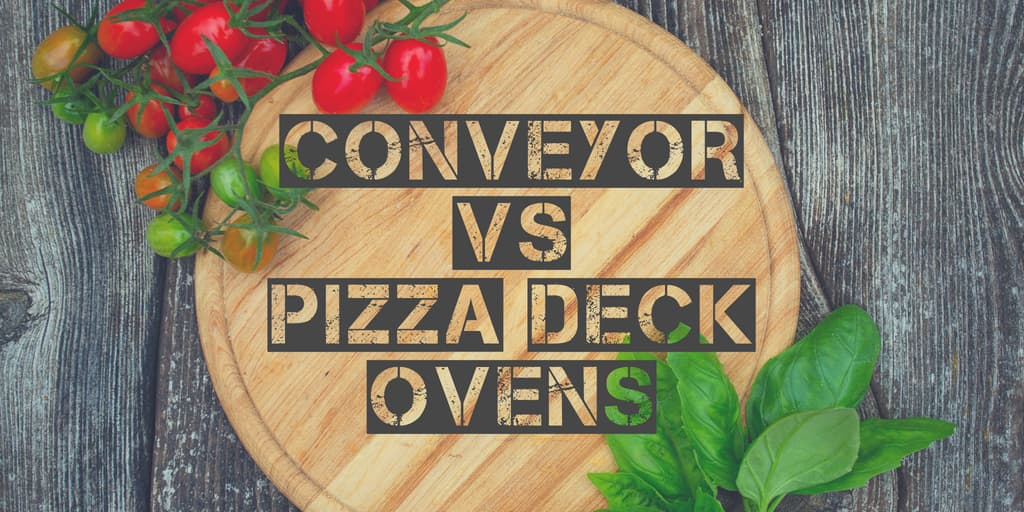 Conveyor vs Pizza Deck Ovens