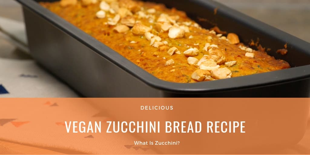 Vegan Zucchini Bread Recipe