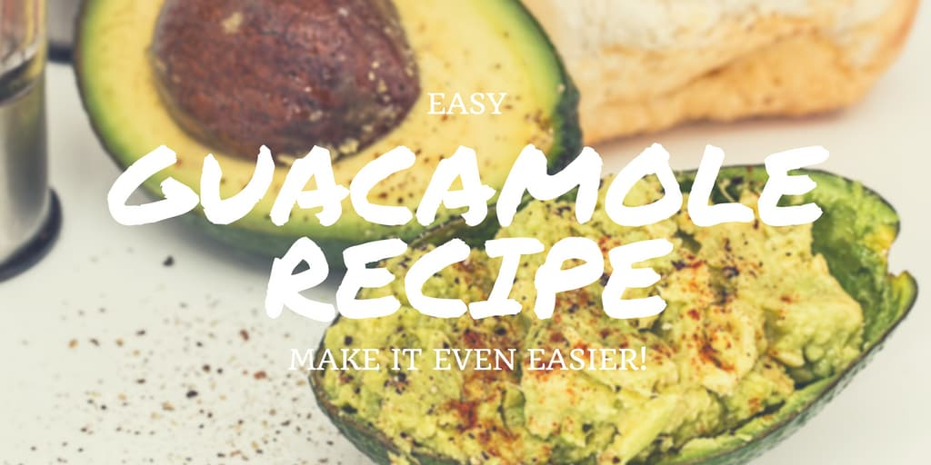 Guacamole Easy Recipe