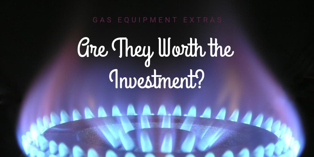 Gas Equipment Extras